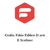 Ceolin Fabio Fabbro D arte E Scultore
