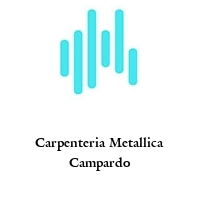 Carpenteria Metallica Campardo