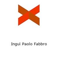 Inguì Paolo Fabbro