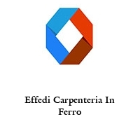 Effedi Carpenteria In Ferro