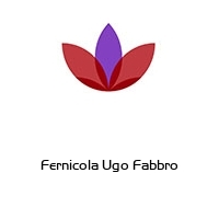 Fernicola Ugo Fabbro