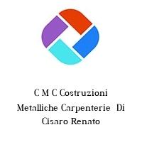 C M C Costruzioni Metalliche Carpenterie  Di Cisaro Renato