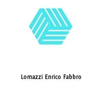 Lomazzi Enrico Fabbro