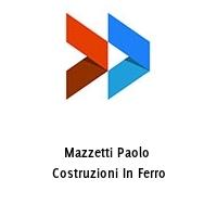 Mazzetti Paolo  Costruzioni In Ferro
