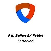 F lli Ballan Srl Fabbri Lattonieri