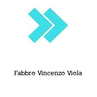 Fabbro Vincenzo Viola