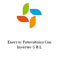 Enerray Fotovoltaico Con Inverter S R L