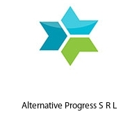 Alternative Progress S R L
