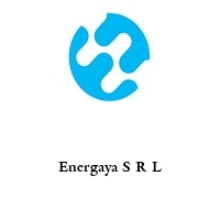Energaya S R L