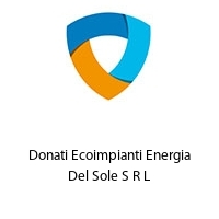 Donati Ecoimpianti Energia Del Sole S R L