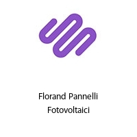 Florand Pannelli Fotovoltaici