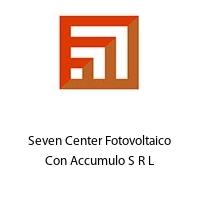 Seven Center Fotovoltaico Con Accumulo S R L