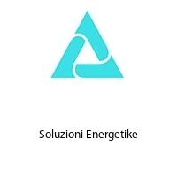 Soluzioni Energetike
