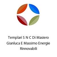 Templari S N C Di Masiero Gianluca E Massimo Energie Rinnovabili