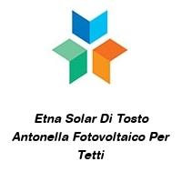 Etna Solar Di Tosto Antonella Fotovoltaico Per Tetti