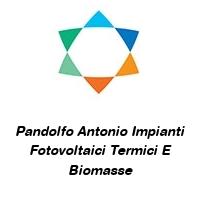 Pandolfo Antonio Impianti Fotovoltaici Termici E Biomasse