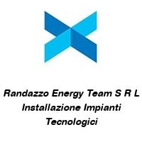 Randazzo Energy Team S R L Installazione Impianti Tecnologici