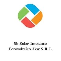 Sb Solar Impianto Fotovoltaico 3kw S R L