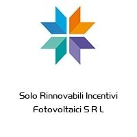 Solo Rinnovabili Incentivi Fotovoltaici S R L