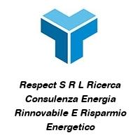 Respect S R L Ricerca Consulenza Energia Rinnovabile E Risparmio Energetico