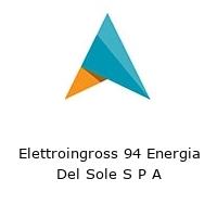Elettroingross 94 Energia Del Sole S P A