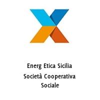 Energ Etica Sicilia Società Cooperativa Sociale