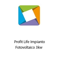 Profit Life Impianto Fotovoltaico 3kw