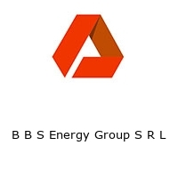 B B S Energy Group S R L