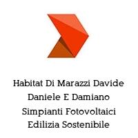 Habitat Di Marazzi Davide Daniele E Damiano Simpianti Fotovoltaici Edilizia Sostenibile