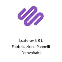 Luxferov S R L Fabbricazione Pannelli Fotovoltaici