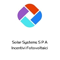 Solar Systems S P A Incentivi Fotovoltaici