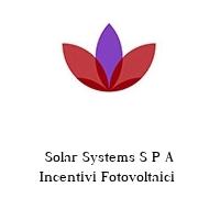 Solar Systems S P A Incentivi Fotovoltaici