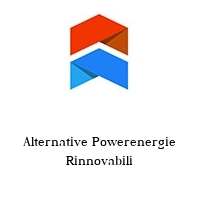 Alternative Powerenergie Rinnovabili