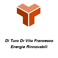 Di Turo Dr Vito Francesco Energie Rinnovabili