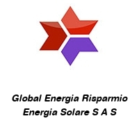 Global Energia Risparmio Energia Solare S A S