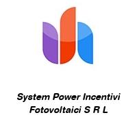 System Power Incentivi Fotovoltaici S R L