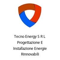 Tecno Energy S R L Progettazione E Installazione Energie Rinnovabili