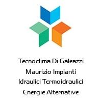 Tecnoclima Di Galeazzi Maurizio Impianti Idraulici Termoidraulici Energie Alternative