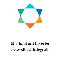 M V Impianti Inverter Fotovoltaici Integrati