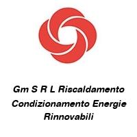 Gm S R L Riscaldamento Condizionamento Energie Rinnovabili