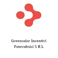 Greensolar Incentivi Fotovoltaici S R L