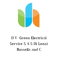 D V  Green Electrical Service S A S Di Lenzi Rossella and C