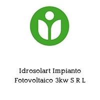 Idrosolart Impianto Fotovoltaico 3kw S R L