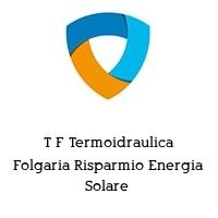 T F Termoidraulica Folgaria Risparmio Energia Solare