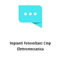 Impianti Fotovoltaici Cmp Elettromeccanica