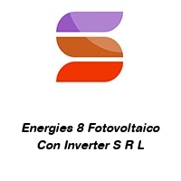 Energies 8 Fotovoltaico Con Inverter S R L