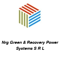 Nrg Green & Recovery Power Systems S R L