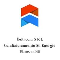Deltacom S R L Condizionamento Ed Energie Rinnovabili