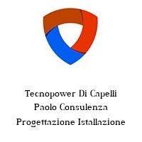 Tecnopower Di Capelli Paolo Consulenza Progettazione Istallazione