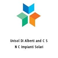Uvisol Di Alberti and C S N C Impianti Solari